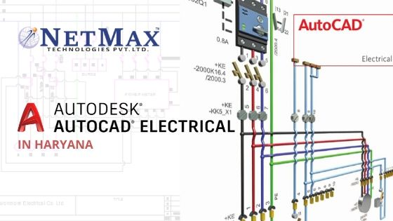 Autocad electrical training in Haryana at Netmax Technologies autocad electrical training in haryana AutoCAD Electrical Training In Haryana at Netmax Technologies Autocad electrical training in Haryana