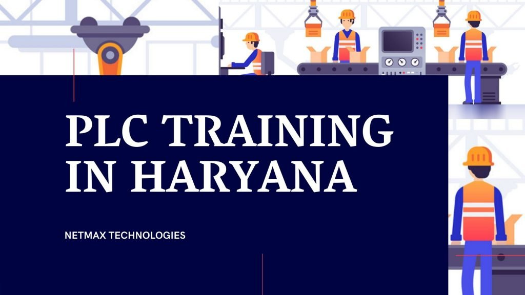 PLC TRAINING IN HARYANA AT NETMAX TECHNOLOGIES plc training in haryana PLC Training in Haryana at Netmax Technologies PLC TRAINING IN HARYANA AT NETMAX TECHNOLOGIES 1024x576